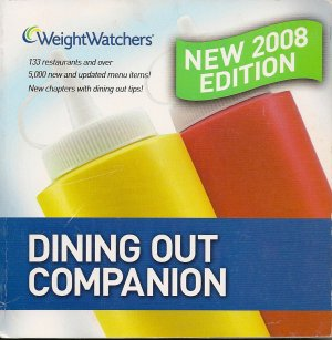 Weight Watchers Dining Out Companion 2008 Book