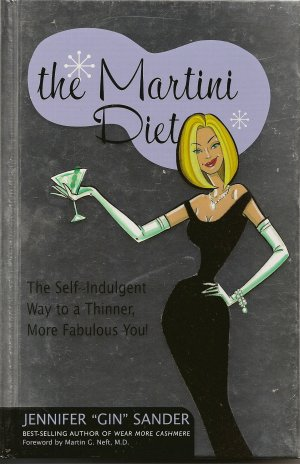 The Martini Diet Book by Jennifer Gin Sander Hardcover