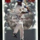 2001 Sweet Spot #99 Carl Everett