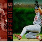 1994 Select #232 Gregg Jefferies ( Baseball Cards )