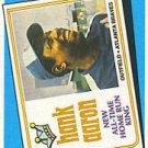 1989 Topps 663 Hank Aaron TBC74