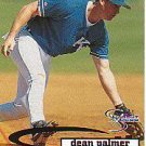 1998 SkyBox Dugout Axcess #67 Dean Palmer