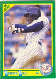 1990 Score 100 Roberto Kelly
