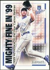 2000 Impact Mighty Fine in '99 #MF31 Carlos Beltran