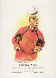 2007 Topps Allen and Ginter #157 Freddy Adu