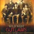 Wild West Outlaws: Real Stories, Movies & Documentaries