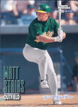 1998 Sports Illustrated World Series Fever #137 Matt Stairs