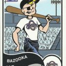 2003 Bazooka #7BW Bazooka Joe Brewers