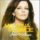 Hits and More by Martina McBride (CD, Jan-2012, Sony Music)