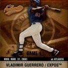 2003 Fleer Authentix 36 Vladimir Guerrero
