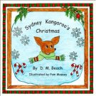 Sydney Kangaroo's Christmas OUT OF PRINT by D.M. Beach