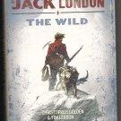The Secret Journeys of Jack London Book 1 The Wild