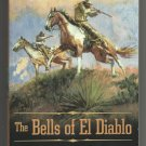The Bells of El Diablo by Frank Leslie (Peter Brandvold)