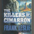The Killers of Cimarron by Frank Leslie (Peter Brandvold)