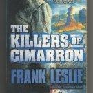 The Killers of Cimarron by Frank Leslie (Peter Brandvold)