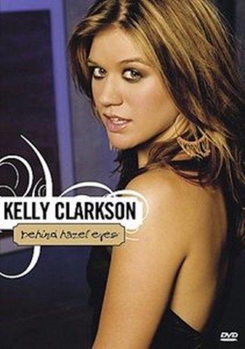 Kelly Clarkson Behind Hazel Eyes DVD