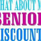 Senior discount t-shirt