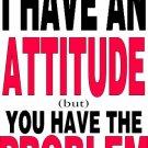 Custom T-shirts, attitude t-shirts