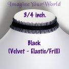 Black VELVET Choker (3/ 4ths of an inch) CUSTOM size adjustable Elastic Frill