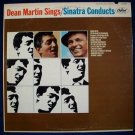 "FRANK SINATRA   "" Dean Martin Sings / Sinatra Conducts ""  1965 LP"
