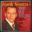 "FRANK SINATRA   "" That Old Feeling ""   1956 LP"