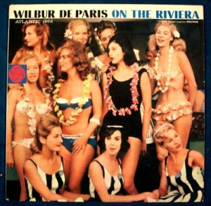 WILBUR De PARIS &quot On The Riviera &quot 1961 Jazz LP