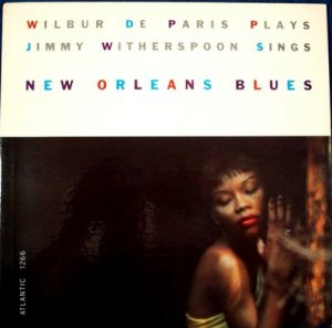 WILBUR De PARIS JIMMY WITHERSPOON &quot New Orleans Blues &quot 1957 LP