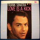 "FRANK SINATRA  "" Love Is A Kick ""    1958 Jazz LP"