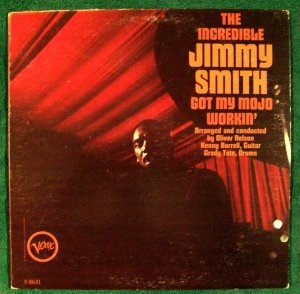 JIMMY SMITH &quot Got My Mojo Workin& 39 &quot 1966 Jazz LP