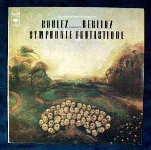 BERLIOZ SYMPHONIE FANTASTIQUE Pierre Boulez LP