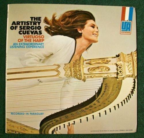 The ARTISTRY of SERGIO CUEVAS Virtuoso of the Harp LP Paraguay