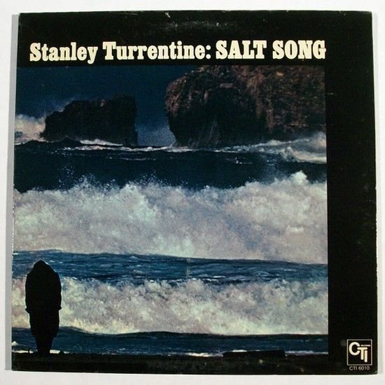 STANLEY TURRENTINE Salt Song 1971 Jazz LP
