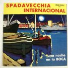 SPADAVECCHIA INTERNACIONAL  ~  Una Noche En La Boca  /   Hi-Fi LP Argentina