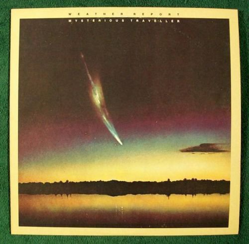 WEATHER REPORT Mysterious Traveller 1977 Jazz LP