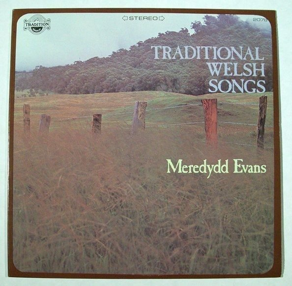 TRADITIONAL WELSH SONGS Meredydd Evans Stereo LP