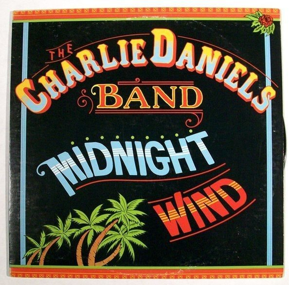 The CHARLIE DANIELS BAND Midnight Wind 1977 Country Rock LP