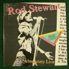 ROD STEWART  ~  Absolutely Live        1982 DOUBLE Rock LP