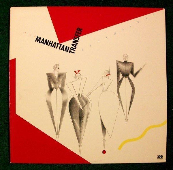 MANHATTAN TRANSFER & 34 Extensions & 34 1979 Pop LP