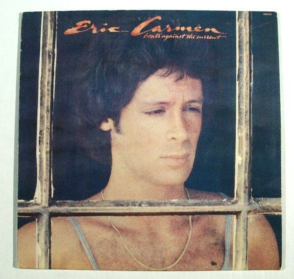 ERIC CARMEN Boats Against The Current 1977 Popl LP