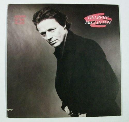 DELBERT McCLINTON & 34 Keeper of the Flame & 34 1979 Blues Rock LP