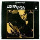 CARLOS MONTOYA   ~  Guitar Recital      Stereo  LP