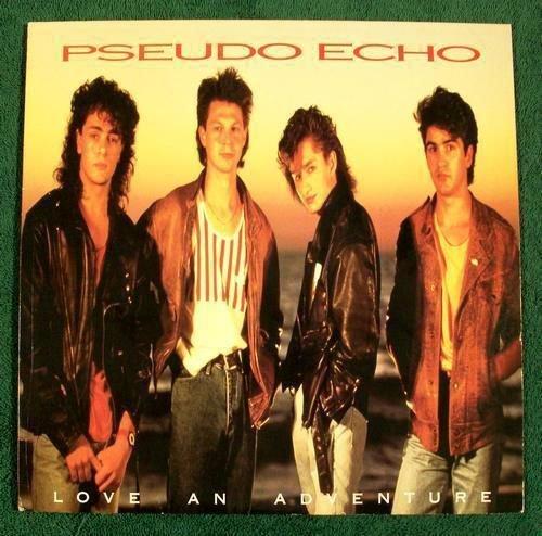 PSEUDO ECHO & 34 Love An Adventure & 34 1987 Synth Pop LP