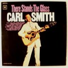 CARL SMITH  ~  There Stands The Glass         1964 Country LP