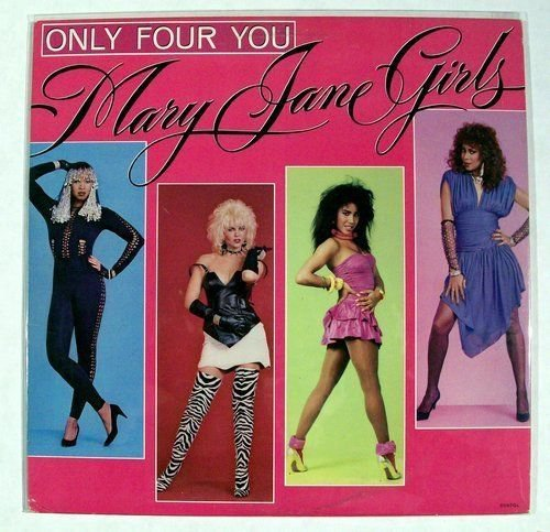 MARY JANE GIRLS Only Four You 1985 Alternative Rock LP