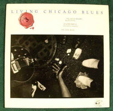 LIVING CHICAGO BLUES     ****     1978 Blues LP