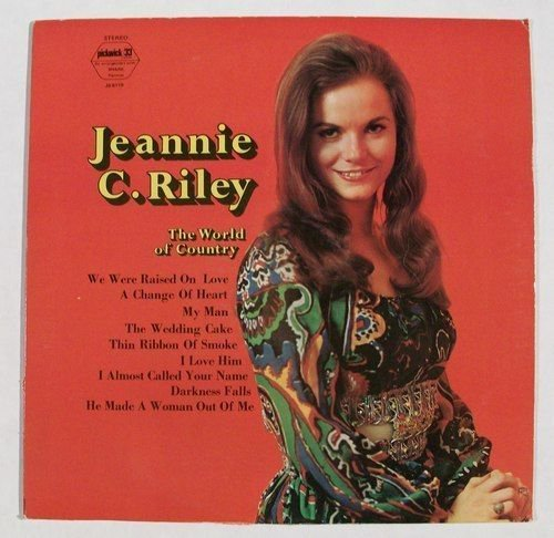 JEANNIE C RILEY & 34 The World of Country & 34 1972 Country LP