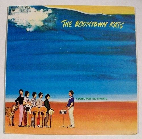 BOOMTOWN RATS & 34 A Tonic For The Troops & 34 1979 Punk Rock LP