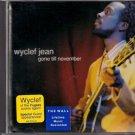 "WYCLEF JEAN   ~   "" Gone Till November ""      Rock CD  EP"