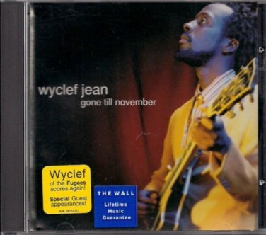 "WYCLEF JEAN   ~   "" Gone Till November ""      Rock CD  EP"