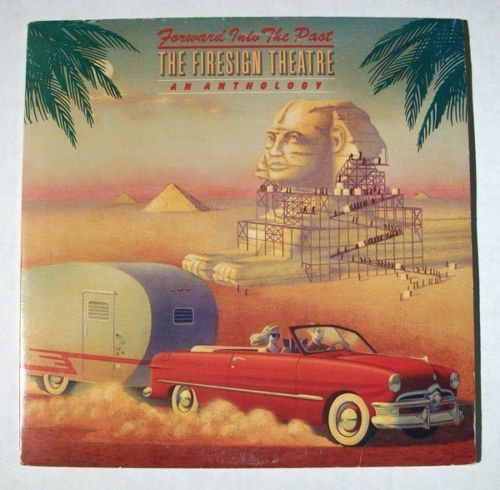 THE FIRESIGN THEATRE Forward Into The Past 1976 Double LP